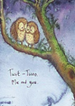 Fran Evans: Twit-Twoo Me and You